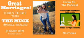 YSG Episode 007: Great Marriages: Tools To Get Thru The Muck (marriage breakers)
